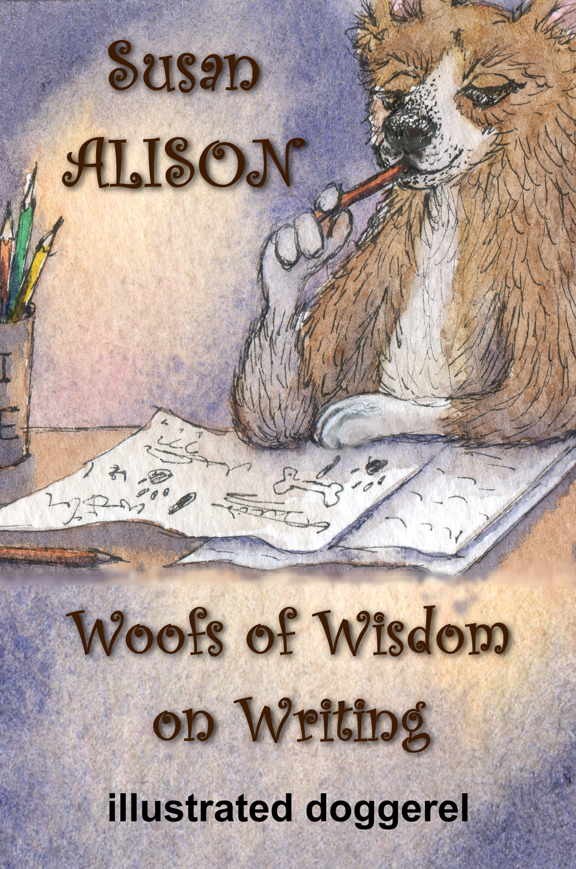 Woofs of Wisdom on writing by Susan Alison