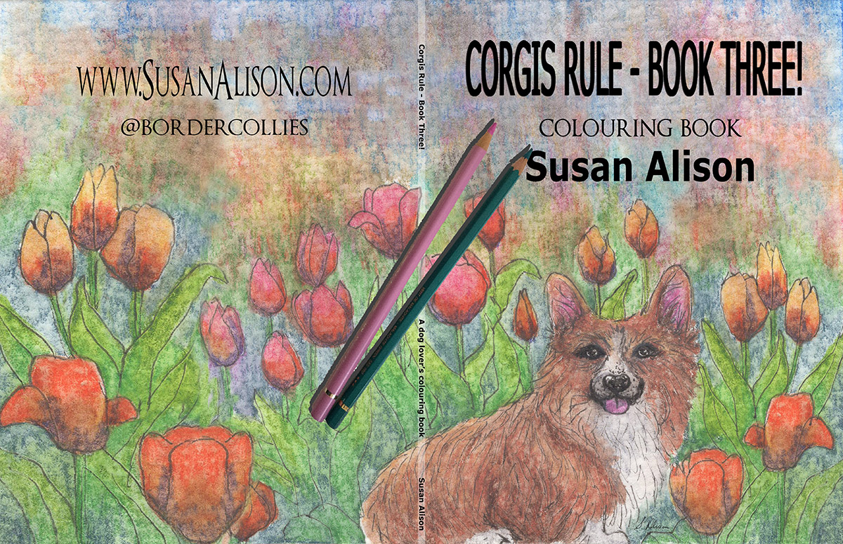 Corgis Rule - Book 3!